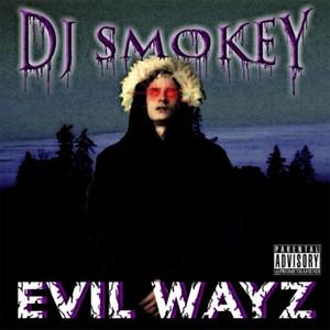 Evil Wayz