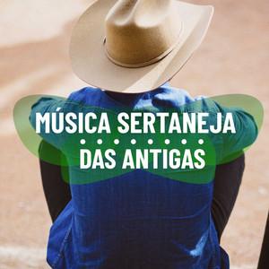Música Sertaneja das Antigas