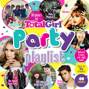 10 Years of Total Girl - Party Playlist