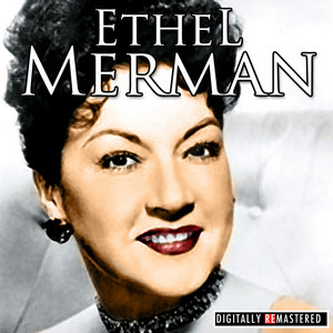 Classic Years of Ethel Merman