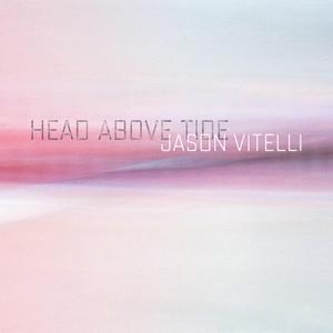Head Above Tide album