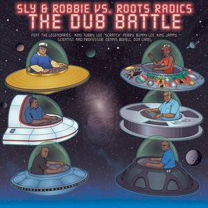 The Dub Battle: Sly & Robbie vs. Roots Radics