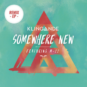 Somewhere New - EP (feat. M-22)