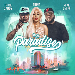 Paradise (feat. Mike Smiff)