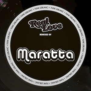Real Love (Maratta Remix)