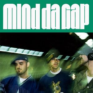 Mind Da Gap
