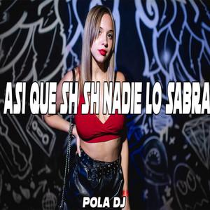Asi Que Sh Sh - Remix Old
