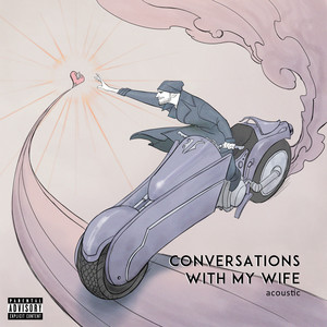 Conversations with my Wife (Acoustic)