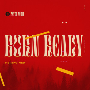 Born Ready (Reimagined)