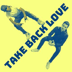 Take Back Love