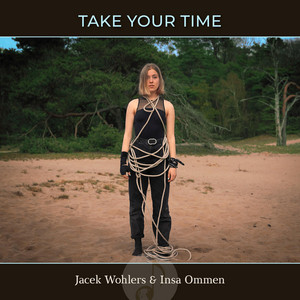 Take Your Time (feat. Jacek Wohlers,Insa Ommen & Stations of Hope)