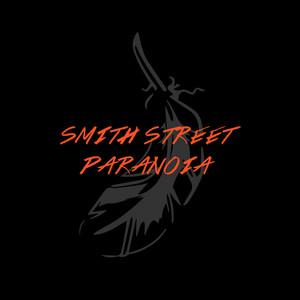 Smith Street Paranoia - Of Sins Deluxe