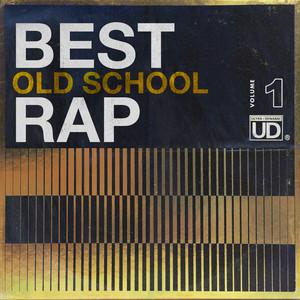 Best Old School Rap, Vol. 1