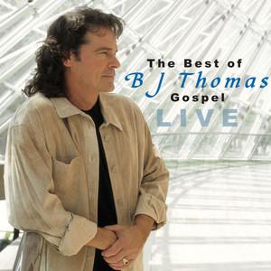 The Best Of BJ Thomas - Gospel Live album