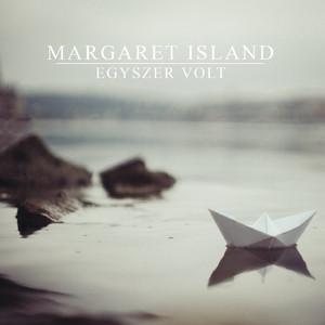 Egyszer Volt - Margaret Island