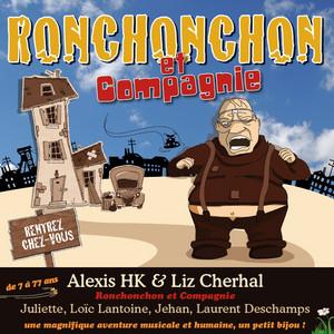Ronchonchon et compagnie - Alexis HK