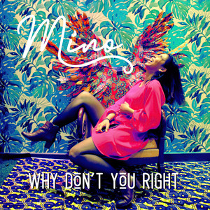 Why Don't You Right (Mino)