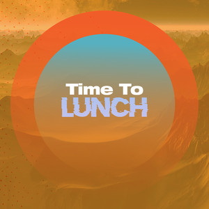 Time to Lunch