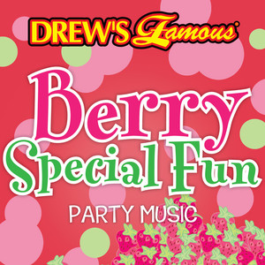 Drew's Famous Berry Special Fun Party Music album