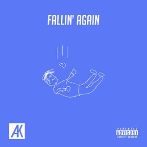 Fallin' Again