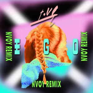 Ego (NVOY Remix)