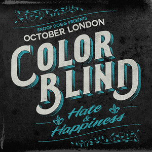 Color Blind: Hate & Happiness