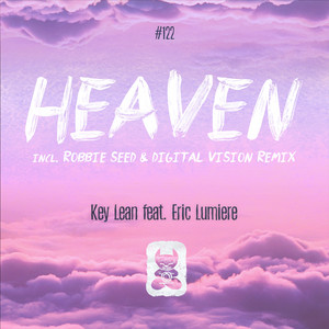 Heaven - Robbie Seed & Digital Vision Remix by Key Lean, Eric Lumiere, Robbie Seed, Digital Vision