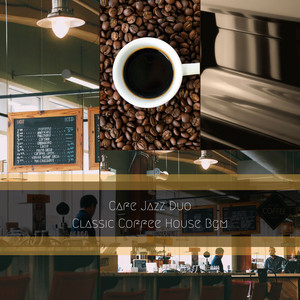 Instrumental Music for Busy Coffee Houses by Cafe Jazz Duo