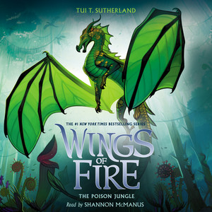 The Poison Jungle - Wings of Fire, Book 13 (Unabridged) Audiobook