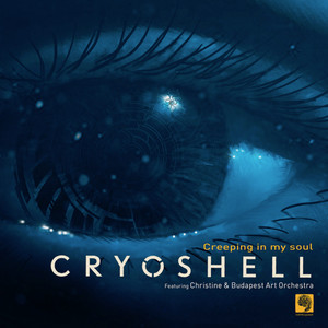 Creeping in My Soul - Classical Version by Cryoshell, Christine, Budapest Art Orchestra