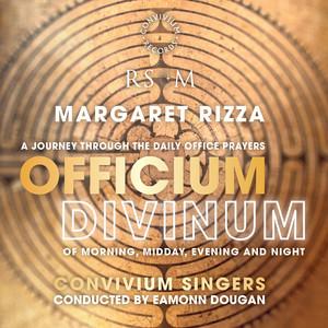Margaret Rizza: Officium Divinum