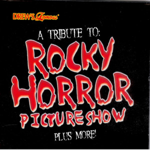 A Tribute To Rocky Horror Picture Show Plus More album