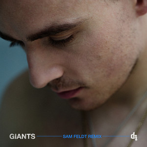 Giants (Sam Feldt Remix)