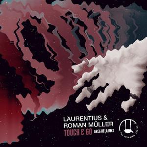 Touch & Go [Greg Dela Remix]