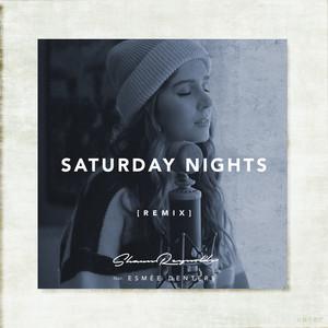 Saturday Nights (Remix)