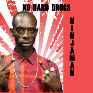 No Hard Drugs