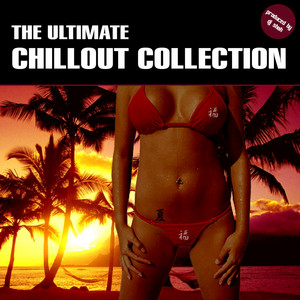 The Ultimate Chillout Collection album