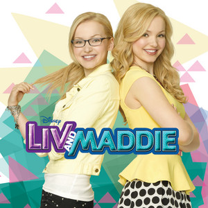 Liv and Maddie  - Dove Cameron