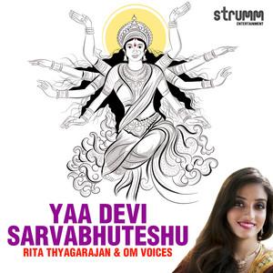 Yaa Devi Sarvabhuteshu