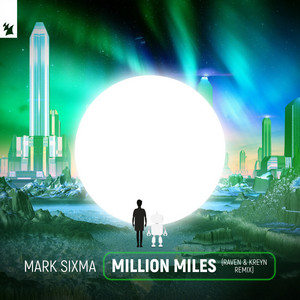 Million Miles (Raven & Kreyn Remix)