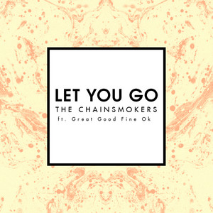 The Chainsmokers – Let You Go (Studio Acapella)