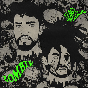 Zombie (feat. Curtis Roach)