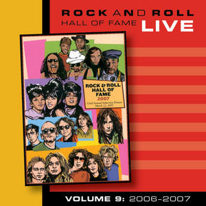 Rock and Roll Hall of Fame Volume 9: 2006-2007