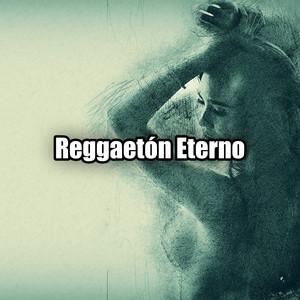 Reggaetón Eterno
