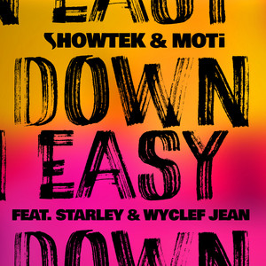 Down Easy (feat. Starley, Wyclef Jean) [Remixes]