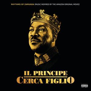 Rhythms of Zamunda (Music Inspired Il Principe Cerca Figlio) [Inspired By Soundtrack]