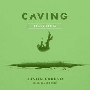 Caving (feat. James Droll) [Beauz Remix]