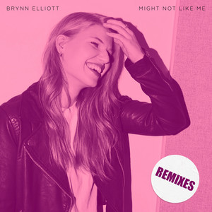 Might Not Like Me (Remixes)