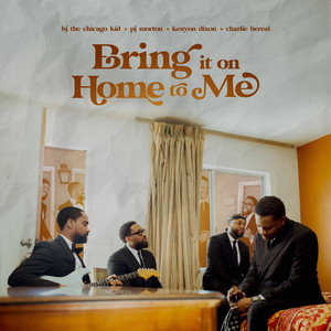 Bring it on Home to Me (feat. Charlie Bereal)