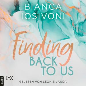 Finding Back to Us - Was auch immer geschieht, Teil 1 (Ungekürzt) Audiobook